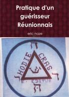 Ile De La REUNION - Pratique D'un Guérisseur Réunionnais - (im 202 ) - Esotérisme