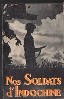 (indochine) : Plaquette : NOS SOLDATS D'INDOCHINE  (PPP11044) - Bücher, Zeitschriften, Comics