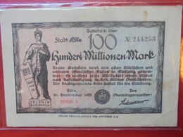 KÖLN 100 MILLIONEN 1923 CIRCULER - Verzamelingen