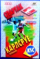 Football Program -   F.C.  SPARTAK  Moscow V. KARLSRUHER  S.C. ,  EURO - CUP , 1997 . - Books