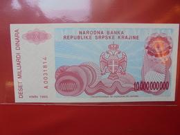 KNIN(REPUBLIQUE SERBE DE KRAJINA) 10 MILLIARD DINARA 1993 PEU CIRCULER/NEUF - Croatia