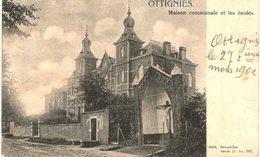 OTTIGNIES    Maison Communale Et Les écoles. - Ottignies-Louvain-la-Neuve