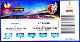 Football Tickets - F.C.  RUBIN Kazan V. S.V. ZULTE  WAREGEM , 2013 , EURO - CUP. - Tickets & Toegangskaarten