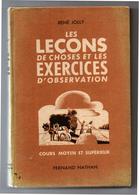 Leçons De Choses Cours Moyen Et Supérieur R. Jolly Nathan 1946 Très Bon état - Books, Magazines, Comics
