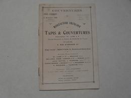 VIEUX PAPIERS - CATALOGUE (12 Pages) : Manufacture Française De Tapis Et Couvertures (précedemment Ed. LAINE) - Publicités
