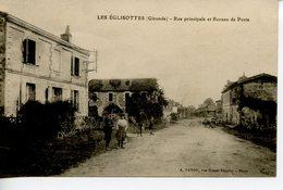 1321. CPA 33 LES EGLISOTTES  RUE PRINCIPALE ET BUREAU DE POSTE 1919 - France