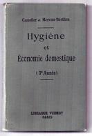 Hygiène Et économie Domestique Caustier Moreau-bérillon éditeur Vuibert 1914 Très Bon état - Books, Magazines, Comics