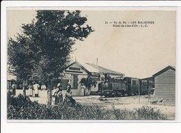 ILE DE RE : Les Baleines Hotel Du Lion D'or - Tres Bon Etat - Ile De Ré
