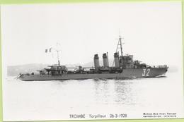 TROMBE  Torpilleur  26-3-1928  / Photo Marius Bar, Toulon / Marine - Bateaux - Guerre - Militaire - Guerra