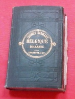 Guides Diamant Belgique Hollande 1875 Ed Hachette Guide Touristique,Cartes,Publicités - Livres, BD, Revues