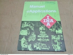 Manuel D'applications INA Roulements Haguenau - Basteln