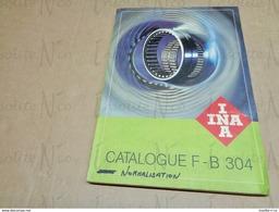 Catalogue INA Roulements S.A. F-B 304 Pièces De Roulements à Bille - Basteln