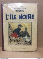 Tintin - Hergé - L'île Noire N/B 4ème Plat A17bis - Petite Image Collée - 1941 - Dos Rouge - 4 Hors-texte Couleurs - Tintin
