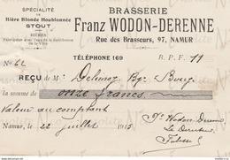 Reçu De La Brasserie Franz Wodon-Derenne Rue Des Brasseurs 97 Namur Datée Du 22 Juillet 1915 - Petits Métiers
