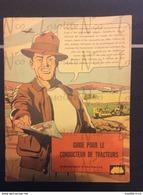 Très Rare Guide Pour Le Conducteur De Tracteurs, Scrapers, Rippers, Bulldozers Caterpillar 1950 En BD En Français - Tracteurs