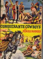 Album De Beukelaer Conquérants, Cow Boys Et Peaux-rouges Complet - De Beukelaer