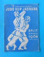VII INTERNATIONAL ADRIATIC JUDO CUP 1968. (  Split - Croatia ) ... Original Vintage Programme Programm Programma - Martial Arts