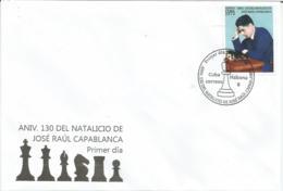 Cuba 2018 130th Anniversary Of Jose Raul Capablanca's Birthdate. Gran Master Chess 3v FDC's - Ajedrez