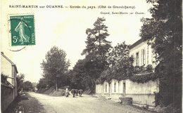 Carte POSTALE  Ancienne De  SAINT MARTIN Sur OUANNE - Entrée Du Pays (coté De Grandchamp) - Other Municipalities