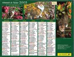 °° Calendrier Almanach La Poste 2003 Cartier Bresson - Dépt 76 - Chats - Calendars