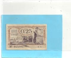 CHAMBRES DU COMMERCE DU NORD ET DU PAS DE CALAIS . 0 F 25 . VAL 31 DEC 1925 . SERIE U5 - N° 045.081 .. 2 SCANES - Monétaires / De Nécessité