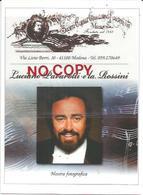 Modena, 12.10.2008, Mostra Fotografica Luciano Pavarotti E La Rossini, Anniversario Della Nascita. - Cantanti E Musicisti