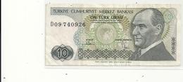 TURKIYE CUMHURIYET MERKEZ BANKASI . 10 LIRA . 1970 . N° D09 740926  . 2 SCANES - Turchia