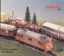 Catalogue MÄRKLIN 1987/88 HO  1/87 Svenska Modeller Fran Märklin  - En Suédois - Livres Et Magazines