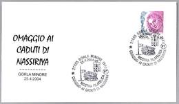 Homenaje A Los MUERTOS EN NASSIRIYA - Tribute To The Dead In Nassiriya. Gorla Minore, Varese, 2004 - Militares