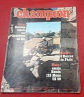 Champion N°59 Novembre 1970 Moto Honda 125 Mono,Volant Shell, Championnat F1Sportives Kit Marcadier Dangel BBM - Auto/Motor