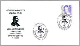 ADRIANO LEMMI. Gran Maestro Gran Oriente De Italia. Livorno 2006 - Francmasonería