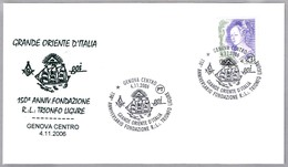 150 Aniversario LOGIA TRIONFO LIGURE. Genova 2006 - Francmasonería