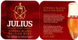 Belgium. Julius. 54 BC. Strong Blond Belgian Beer. Cette Bière Dont Le Caractère Est Riche Et Fruité, Fait Ressortir... - Portavasos