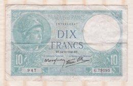 10 Francs Minerve 14 – 11 - 1910. Alphabet G.79195 N° 947 - 1871-1952 Antichi Franchi Circolanti Nel XX Secolo