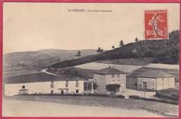 CPA 42 LE CERGNE La Croix Couverte Dans Canton De CHARLIEU - Other Municipalities