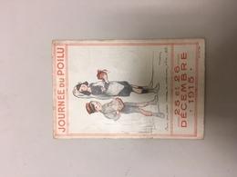 CPA Journée Du Poilu 1915 Circulée - France