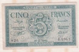 Banque De L Algérie. 5 Francs. 16 -11 - 1942 Alphabet J.1042 N° 826 - Argelia