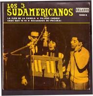 España. Disco De Vinilo A 45 Rpm. Los 3 Sudamericanos. La Flor De La Canela... Buena Condicion. - Sonstige - Spanische Musik