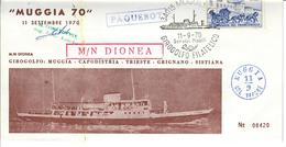 BUSTA MUGGIA 70 - M/N DIONEA  Paquebot - CON FIRMA DEL COMANDANTE BRUNO  NORBEDO - 6. 1946-.. Republic