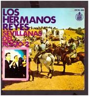 España. Disco De Vinilo A 45 Rpm. Los Hermanos Reyes. Sevillanas Del Rocio 2. Que Tengo Frio... Buena Condicion. - Sonstige - Spanische Musik