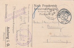 Carte D'un Prisonnier De Guerre Au Camp D'Amberg (Bavière) Pour Channay (I. & L.) Mention: Les Lettres Ne Doivent Pas Dé - Marcofilia (sobres)