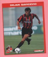 Foto Forza Milan! 1995/96 - Dejan Savicevic Con La Opel - Sports