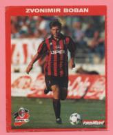 Foto Forza Milan! 1995/96 - Zvonimir Boban Con La Opel - Sport