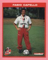 Foto Forza Milan! 1995/96 - Fabio Capello Con La Opel - Sport