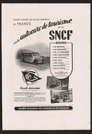 Pub Papier 1947  Voyage SNCF Societé Nationale Des Chemins De Fer Autocars De Tourisme Bus Car - Advertising
