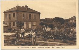 CPA Montesson Ecole Théophile Roussel Le Potager Nord - Montesson