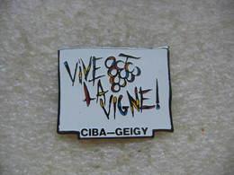 Pin's Ciba Geigy: Vive La Vigne! - Badges