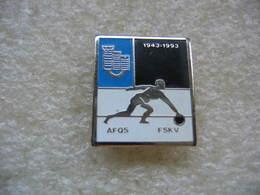 Pin's Des 50 Ans De L'Association Fribourgeoise De Bowling AFQS FSKV. 1943-1993 - Bowling