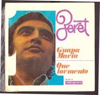 España. Disco De Vinilo A 45 Rpm. Peret. Guapa Maria. Que Tormento. Condicion Media. - Vinyl Records
