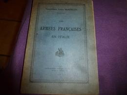 1918 Les Armées Françaises En Italie  , Par Le Lieutenant Louis Madelin ,avec Le Plan Des Campagnes En Italie Du Nord - Livres
